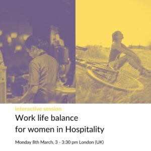 Poster for interactive session for women in Hospitality featuring one female chef in a kitchen and another relaxing after a bike ride in nature