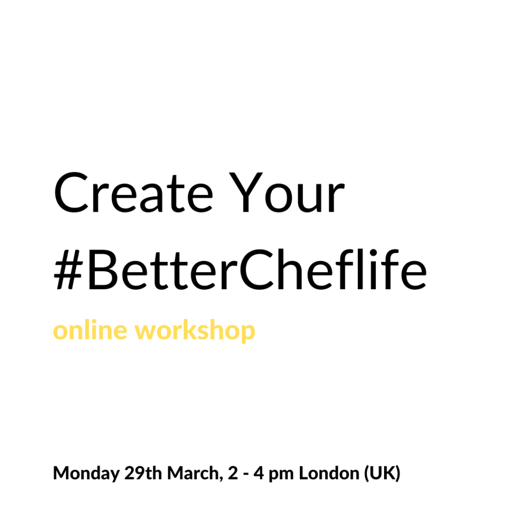 Poster for the Create Your #BetterCheflife workshop.