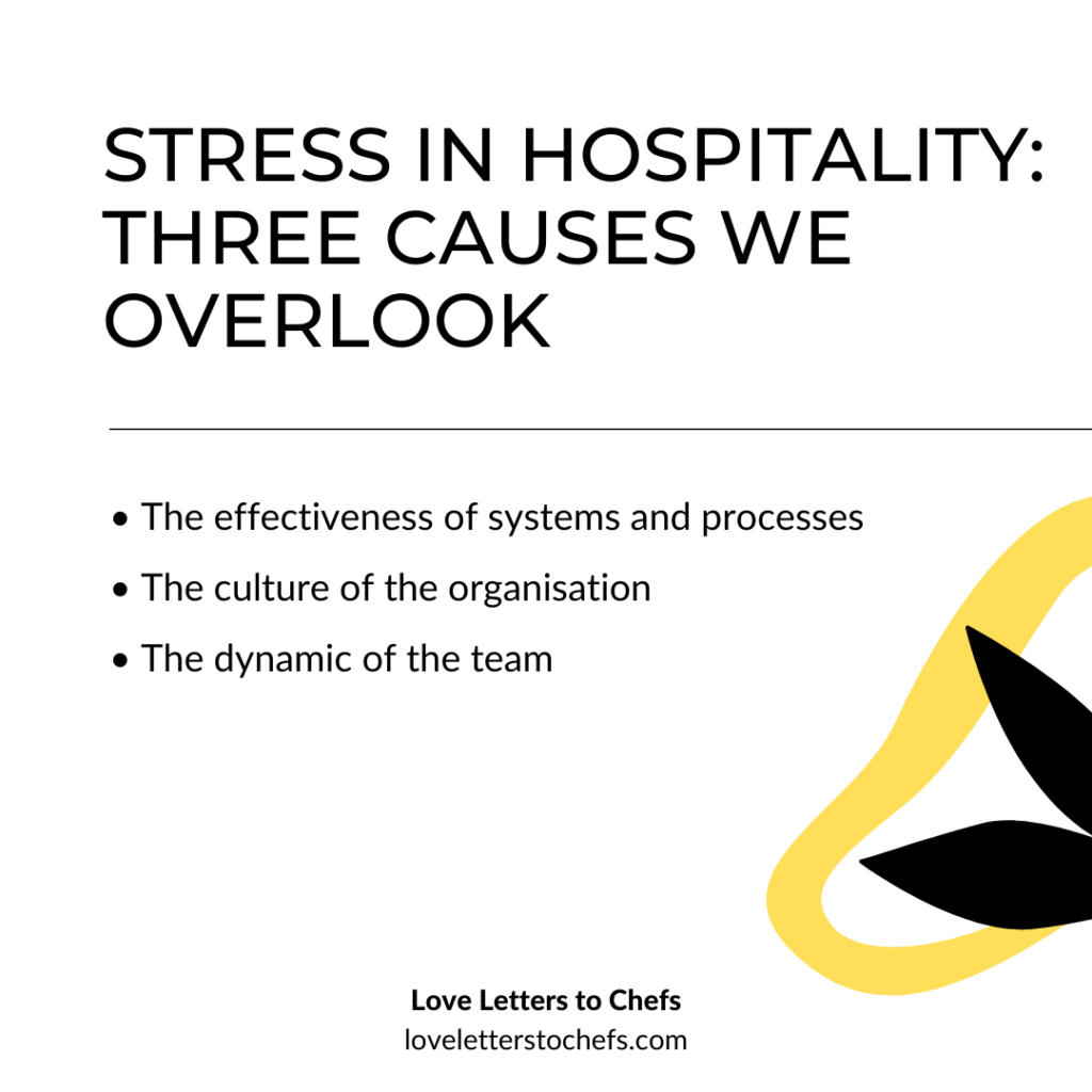 Stress in Hospitality: Three causes we overlook