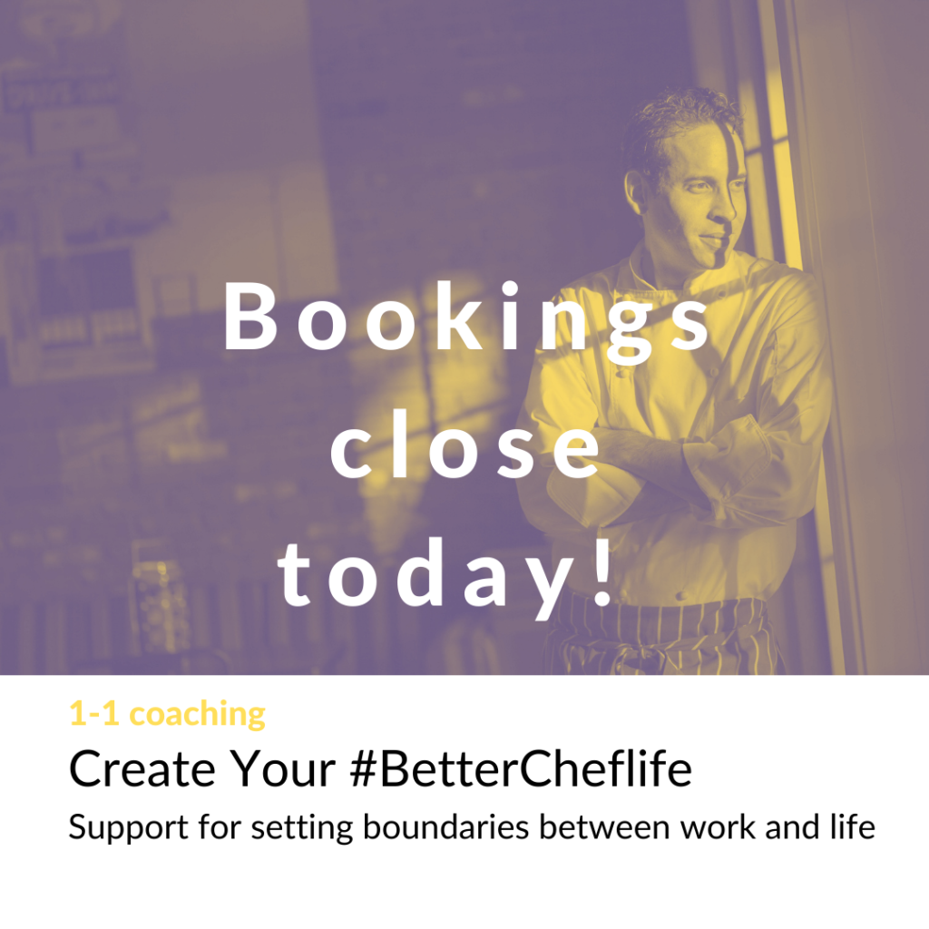 Poster for Create Your #BetterCheflife coaching saying bookings close today